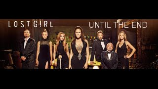 Video Lost Girl - Until The End - MAJOR SERIES FINALE SPOILERS download MP3, 3GP, MP4, WEBM, AVI, FLV Oktober 2018