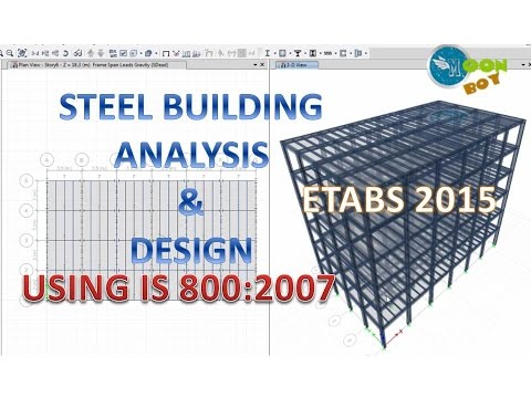 Etabs 2015 tutorial 8 | Steel Building Analysis and Design | Using IS Codes | Part-1