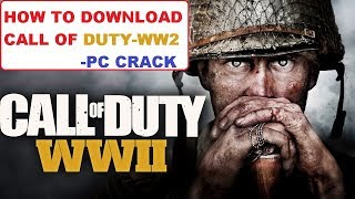 How to download Call of Duty World War 2 |PC CRACK |WW-II |WW-2