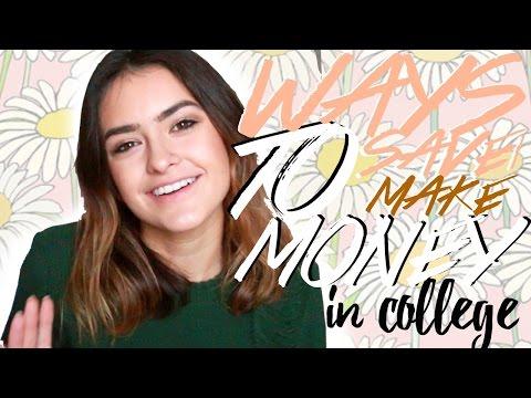 10 Ways To SAVE/MAKE MONEY In College   Natalie Barbu