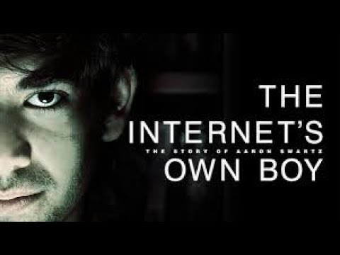 The Internet's Own Boy: The Story of Aaron Swartz Must Watch Documentary 2014