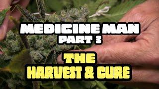 Medicine Man Special Part 3  //  420 Science Club