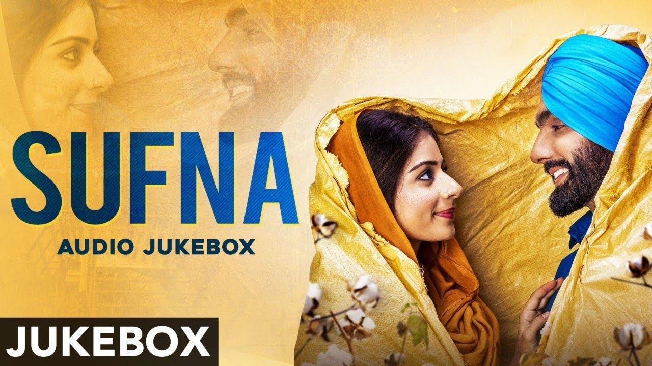 Download Sufna (Audio Jukebox) | Ammy Virk | Tania | B Praak | Jaani | Latest Punjabi Songs 2020