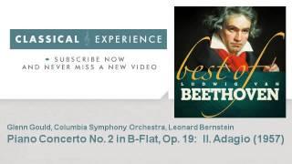 Ludwig van Beethoven : Piano Concerto No. 2 in B-Flat, Op. 19 :  II. Adagio