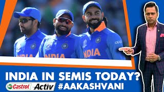#CWC19: INDIA in SEMIS TODAY?   INDvBAN Preview   Castrol Activ #AakashVani