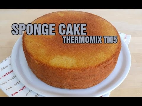 Sponge Cake Recipe Thermomix Tm6 Tm5 Tm31 Youtube