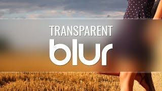Photoshop Tutorial | Transparent Blur Effect in Photoshop