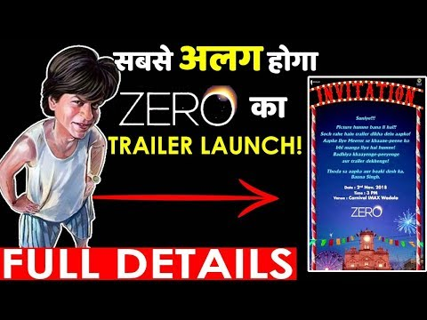 Everything You Need To Know About Shah Rukh Khan's Zero Trailer Launch