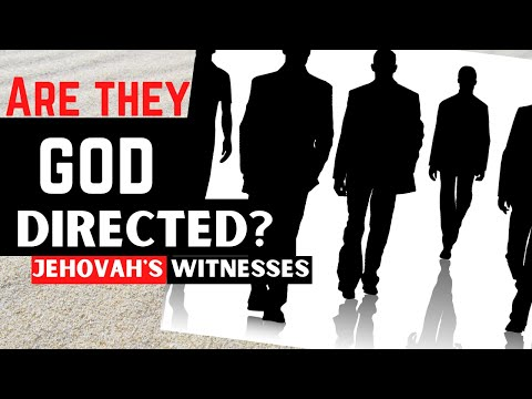 Is The Governing Body Of Jehovah's Witnesses God Directed?