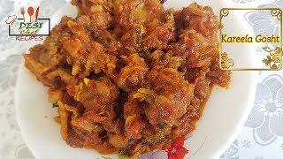 Tasty Karela Gosht Recipe || How To Make karela Gosht