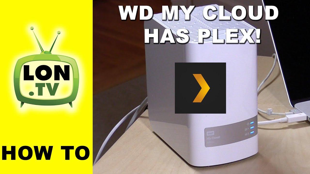 Plex on the WD My Cloud ! Mirror, EX2, EX2100, EX4100, EX4, DL2100, DL4100
