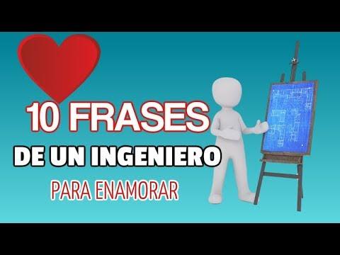10 Frases De Un Ingeniero Para Enamorar Youtube