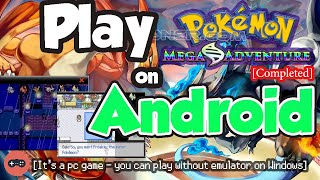 Playing Pokemon Mega Adventure on Android - It's working in 2020! - Pokemoner.com