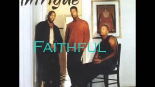"""Faithful"" - Intrigue"