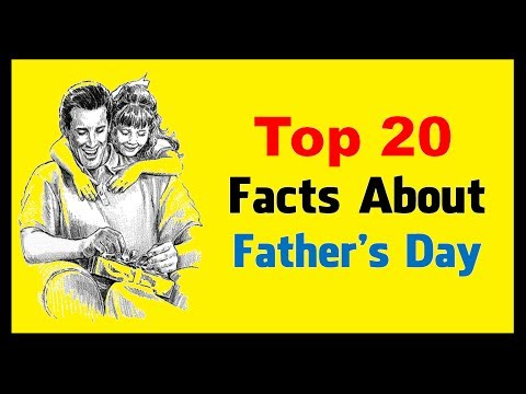 Father's Day 2017 -  Facts