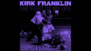 Kirk Franklin - Hide Me (Chopped & Screwed)