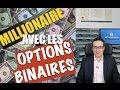 Comment devenir millionaire grâce aux options binaires ?