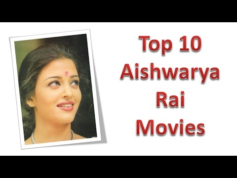 Top 10 Best Aishwarya Rai Movies List