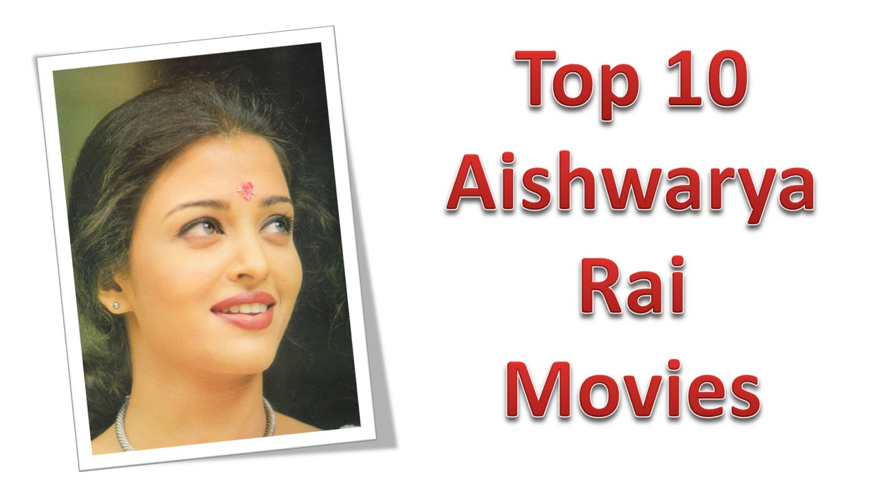 10 Best Aishwarya Rai Songs (My Favourites) - YouTube