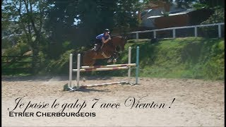 JE PASSE LE GALOP 7 - Dressage et obstacle avec Viewton - Etrier Cherbourgeois