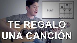 Te Regalo Una Canción Poligamia Tutorial Cover - Acordes [Mauro Martinez]