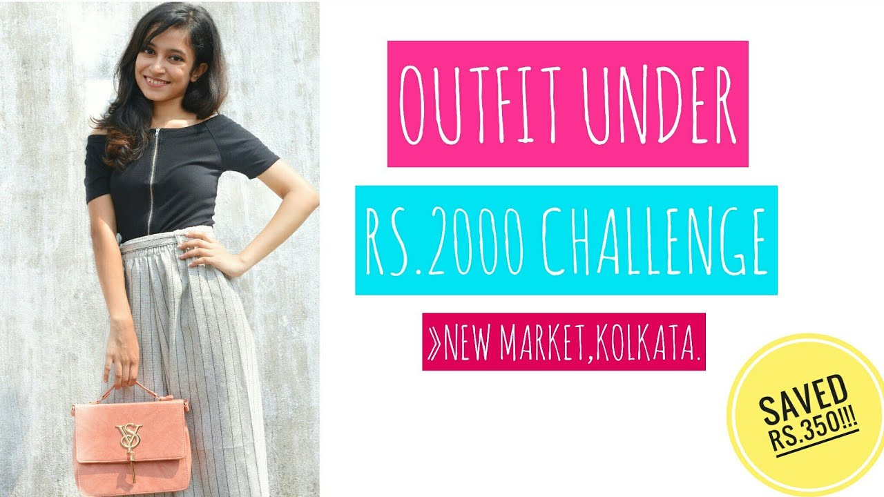 OUTFIT UNDER Rs. 2000 CHALLENGE | STYLE ON A BUDGET | KOLKATA
