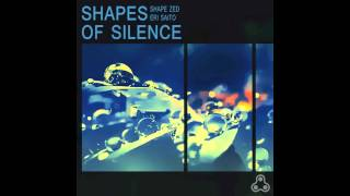 Shapes of Silence - Trailer - Shape Zed & Eri Saito