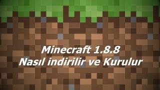 Minecraft 1.8.8 Nasıl İndirilir ve Kurulur?