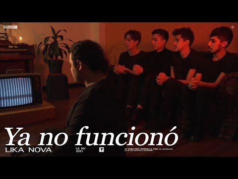 Lika Nova - Ya No Funcionó (Video Oficial)