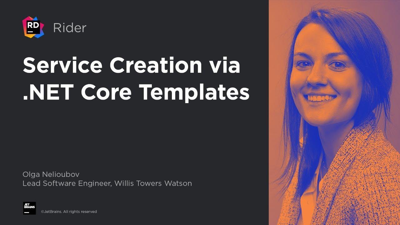 Service Creation via .NET Core Templates