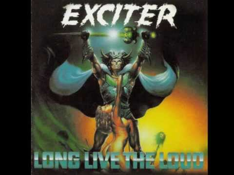 Exciter - Long Live The Loud - (Full Album)