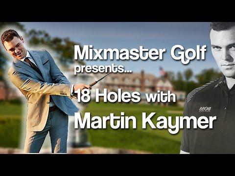 Martin Kaymer - 18h PGA Champ - Mixmaster Golf