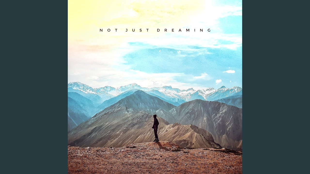 Sparsh Dangwal - Not Just Dreaming