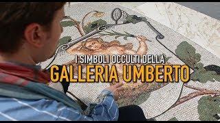 Segreti napoletani: le stelle di David e i simboli occulti della Galleria Umberto