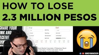 Stock Trading : How to Lose 2.3 Million Pesos in Stocks (PSE)