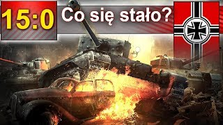 15-0 czyli co to się stanęło? - World of Tanks
