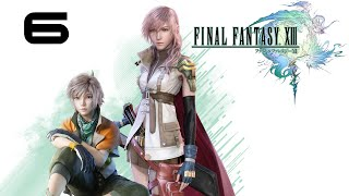 【6】Final Fantasy XIII - 4K GeDoSaTo『Your Hero Is On His Way』