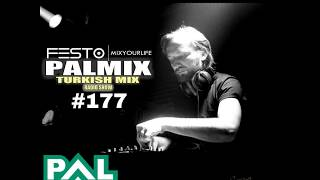 PALFM - DJFESTO - PALMIX TURKISH MIX SHOW 2018 #177 - 03MART2018 Part2