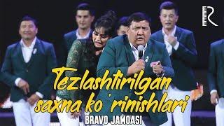 Bravo jamoasi - Tezlashtirilgan saxna ko'rinishlari