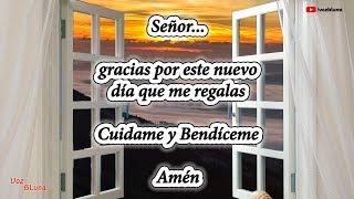 De mañana vengo ante ti Señor - Oración al Amanecer