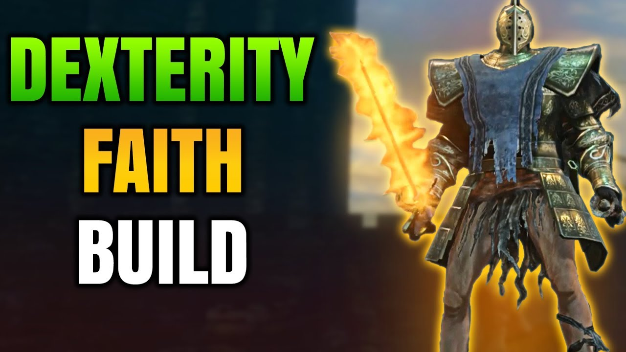 Dex Faith Build Dark Souls 3 Pve