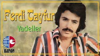 Ferdi Tayfur - Yad Eller (45