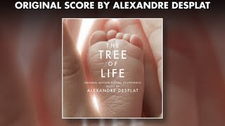 Alexandre Desplat - The Tree Of Life - Official Soundtrack Preview #AlexandreDesplat