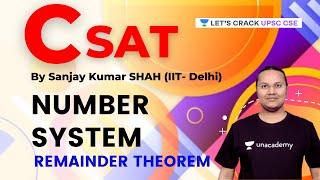 CSAT | Number System | Remainder Theoram | UPSC CSE/IAS 2021/22 | Sanjay Kumar Shah