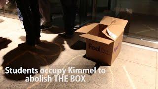 NYU Students Occupy Kimmel to Abolish THE BOX: Incarceration to Education Coalition