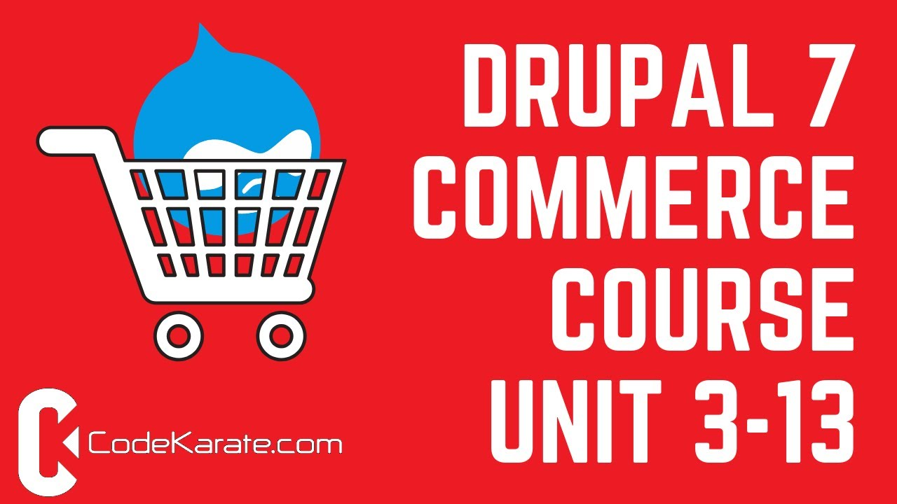 Unit 3-13 Order Settings, Pricing Rules and Search API - Drupal 7 Commerce  Course