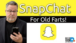 SnapChat for Old Farts, How to use SnapChat