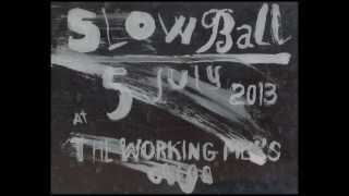 Paco Sala at the Slow Ball