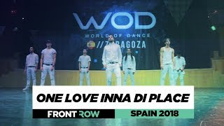 ONE LOVE INNA DI PLACE | FrontRow | World of Dance Spain Qualifier 2018 | #WODSP18