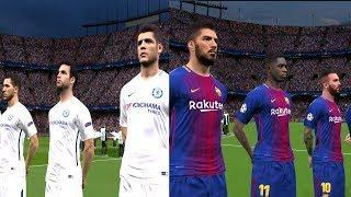 Barcelona vs Chelsea | UEFA Champions League 2017/18 Gameplay